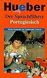 Der Sprachführer, Portugiesisch (Der Sprachführer / Mehr Kontakt zu Land und Leuten)