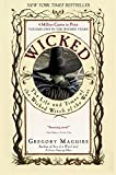 Wicked: Life and Times of the Wicked Witch of the West (Wicked Years Book 1) (English Edition)