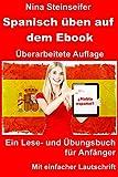 Spanisch üben auf dem Ebook: Überarbeitete Auflage