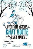 """Afficher """"La Véritable histoire du chat Botté et du chat Marcel"""""""