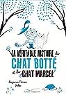 La véritable histoire du chat Botté et du chat Marcel par Perrier