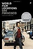 World Film Locations: San Francisco (IB - World Film Locations)