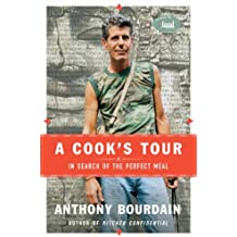 A Cook's Tour: In Search of the Perfect Meal