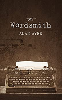 The Wordsmith (English Edition) von [Ayer, Alan]