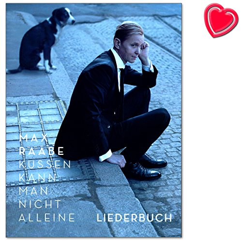 Max raabe-duhamel on ne peut pas seul-Embrassez chansonnier pour album-CHANSONS arrangés pour Piano, Chant et Guitare-SONGBOOK avec coloré Cœur Note Pince par  Bosworth Music