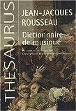 Dictionnaire de musique : Fac-similé de l'édition de 1768 augmenté des planches sur la lutherie tirées de l'Encyclopédie de Diderot