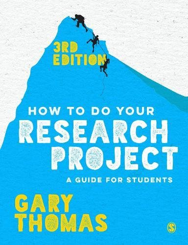 How to Do Your Research Project: A Guide for Students