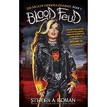 Blood Feud: The Saga of Pandora Zwieback, Book 1