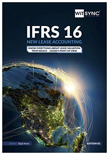 IFRS 16 NEW LEASE ACCOUNTING: Know Everything About Lease ...