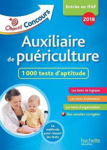 Auxiliaire de puériculture : 600 tests d'aptitude
