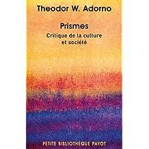 Prismes. Critique dela culture et société