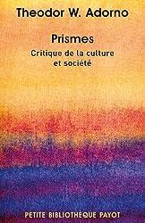 Prismes Critique de la culture et société