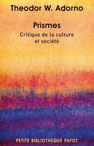 Prismes Critique de la culture et socit