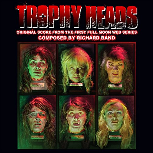 Trophy Heads: Original Score