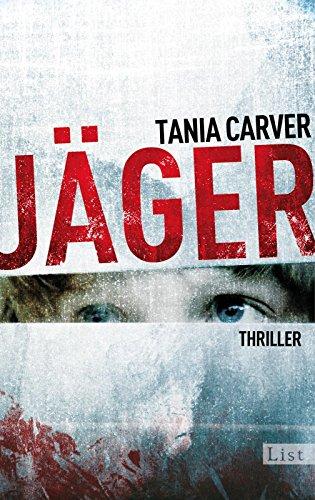 Jäger: Thriller (Ein Marina-Esposito-Thriller 4) (Frauen Jäger)