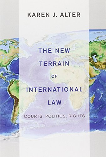 The New Terrain of International Law: Courts, Politics, Rights by Karen J. Alter (2014-01-26)