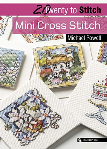 Mini Cross Stitch (Twenty to Make) por Michael Powell