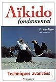 Aikido fondamental - Techniques avancées