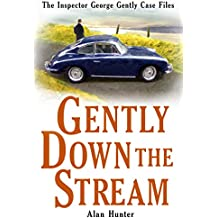 Gently Down the Stream (Inspector George Gently Series)