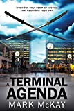 A Terminal Agenda (The Severance Series Book 1) by Mark McKay