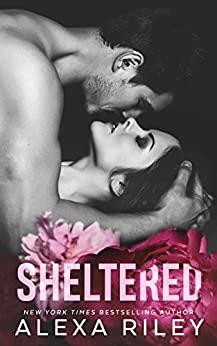 Sheltered (English Edition) di [Riley, Alexa]