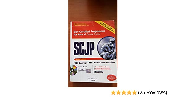 SCJP Sun Certified Programmer for Java 6 Study Guide Exam 310065 ...