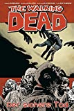 The Walking Dead 28: Der sichere Tod - Robert Kirkman