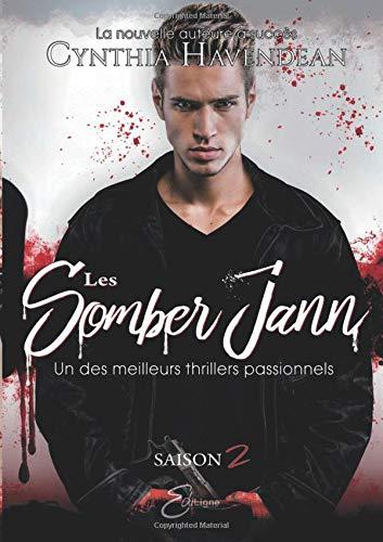 Les Somber Jann - Saison 2 par Cynthia Havendean
