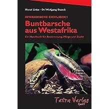 Afrikanische Cichliden, 2 Bde., Bd.1, Buntbarsche aus Westafrika