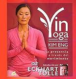 Yin Yoga: La presencia a través