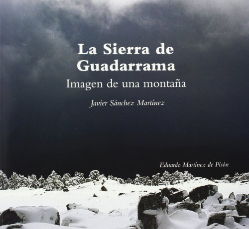 Descargar Libro La sierra de Guadarrama. Imagen de un montaña de Javier Sánchez Martínez