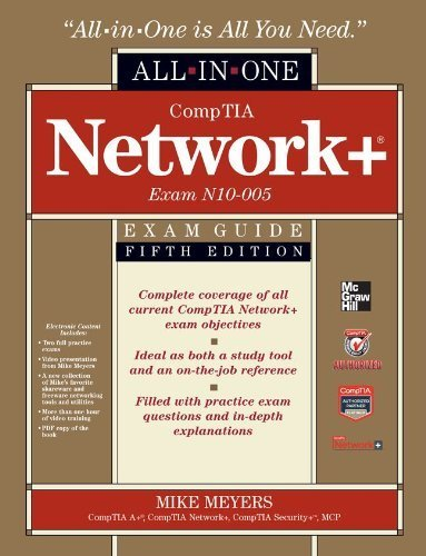 CompTIA Network+ Certification All-in-One Exam Guide, 5th Edition (Exam N10-005) by Meyers, Michael (2012) Hardcover