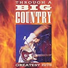 Through a Big Country: The Greatest Hits