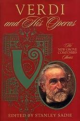 Verdi and His Operas (Composers & Their Operas)