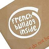 1x Bulldog francese inside-window, auto, Van, autoadesivo, segno, adesivo, cane, PET, on, Board, tetto, corteccia, Frenchie, guardia, protezione, attenzione, piombo, camminare, correre, Strong, Big, Small, Puppy, razza