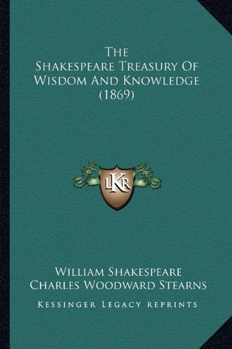The Shakespeare Treasury of Wisdom and Knowledge (1869)