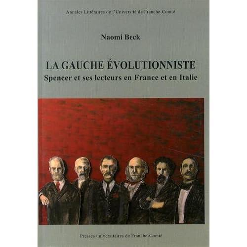 La gauche evolutionniste. spencer et ses lecteurs en France et en ita lie