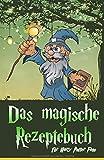 Das magische Rezeptebuch für Harry Potter Fans