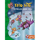 Trío Beta 6. Estrellas Sobre Hielo (BAT PAT TRIO BETA)