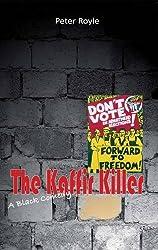 The Kaffir Killer