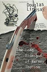 Long Midnight of Barney Thomson (Book 1) by Douglas Lindsay (2008-11-14)