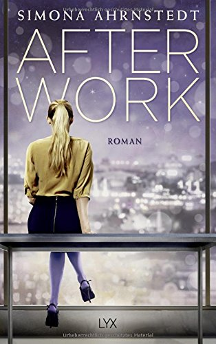 Buchseite und Rezensionen zu 'After Work' von Simona Ahrnstedt