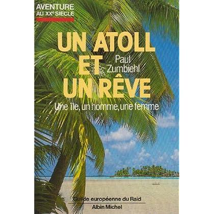 Un Atoll et un rêve