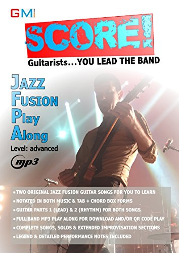 Score - guitarists you lead the band: jazz fusion play along (Score Play Alongs Book 1) (English Edition) (Jazz-fusion-gitarre)