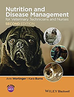 Nutrition and Disease Management for Veterinary Technicians and Nurses par [Wortinger, Ann, Burns, Kara]