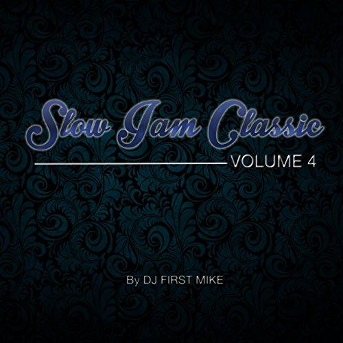 Slow Jam Classic, Vol. 4 [Expl...