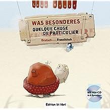 Was Besonderes: Kinderbuch Deutsch-Französisch mit Audio-CD in acht Sprachen