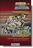 Schnelligkeit (Praxisideen - Schriftenreihe für Bewegung, Spiel und Sport, Band 16)