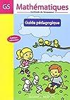Mathematiques Gs Guide Pedagogique Edt Refondue