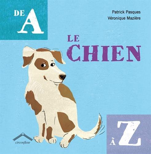 Le chien de A à Z